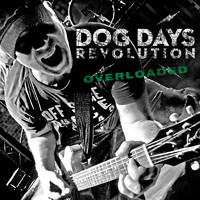 Dog Days Revolution - Overloaded - CD (uusi)